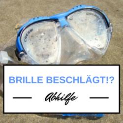 Taucherbrille beschlägt Abhilfe